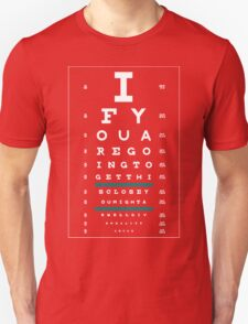 Hug Eye Chart (Clear back, white lettering) T-Shirt
