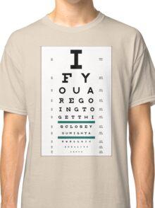 Hug Eye Chart Classic T-Shirt