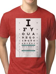 Hug Eye Chart Tri-blend T-Shirt