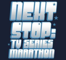 NEXT STOP: TV SERIES MARATHON by jazzydevil