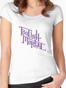 Foolish Mortal (Purple) Women's Fitted Scoop T-Shirt