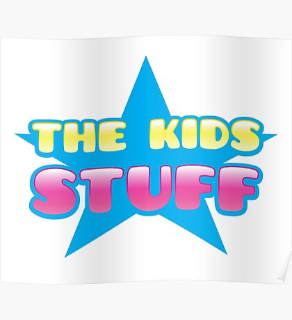 The kids Stuff (perfect children's tote bag) Poster