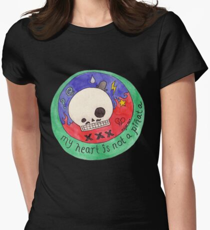 My heart is not a Pinata T-Shirt