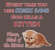 Comic Sans Kitten by RubyFox