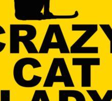 Crazy Cat Lady Sign Sticker