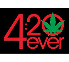 4:20 4ever (Dark backgrounds) Photographic Print