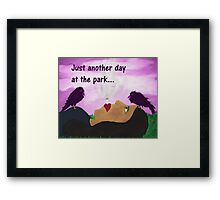"""""""Just Another Day"""" art products Framed Print"""