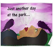 """""""Just Another Day"""" art products Poster"""