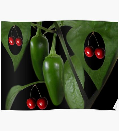 Life aint nothing like a bowl of cherries, There's too little laughter and too much sorrow. It's more like a taste of jalapenos.PICTURE,CARD,TRAVEL MUG. Poster
