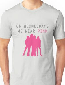 On Wednesdays we wear pink- Mean Girls Unisex T-Shirt
