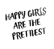 Happy Girls are the Prettiest by sferyn