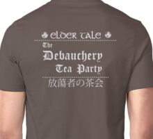 The Debauchery Tea Party Unisex T-Shirt