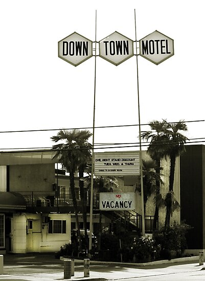 Motel - No Vacancy! One Night Stand Discount Available by Buckwhite