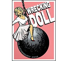 Wrecking Doll (pink) Photographic Print