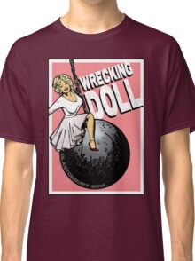 Wrecking Doll (pink) Classic T-Shirt