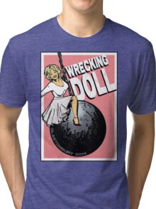 Wrecking Doll (pink) Tri-blend T-Shirt