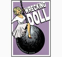 Wrecking Doll Unisex T-Shirt