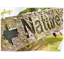 Aged Nature sign Poster