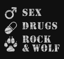Sex, Drugs, Rock and Wolf by fritzywolf