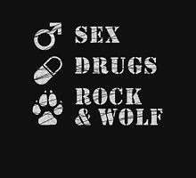 Sex, Drugs, Rock and Wolf Unisex T-Shirt