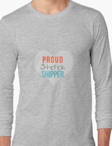 PROUD STEREK SHIPPER Long Sleeve T-Shirt