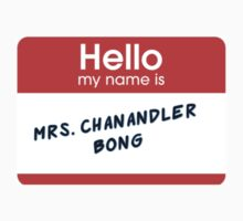 Mrs. Chanandler Bong by lpollar