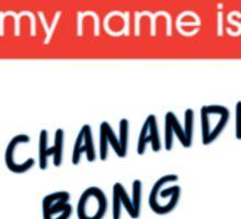Mrs. Chanandler Bong Sticker