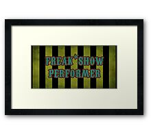 Freak Show Performer Framed Print