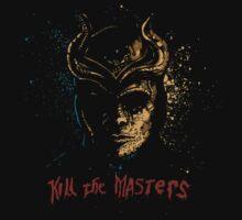 Kill the Masters by AndreusD