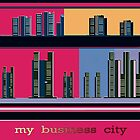 My Business City by Brenda Cheason