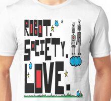 Robot Society Love Unisex T-Shirt