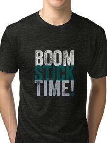 Boomstick Time! Tri-blend T-Shirt