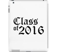 Class of 2016 iPad Case/Skin