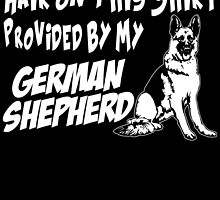 HAIR ON THIS SHIRT PROVIDED BY MY GERMAN SHEPHERD by fandesigns
