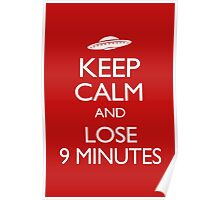 Keep Calm and Lose 9 Minutes Poster