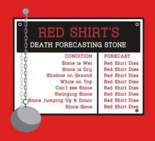 Red Shirt's Death Forecasting Stone T-Shirt