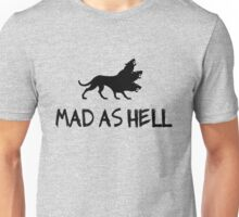 mad as hell Unisex T-Shirt
