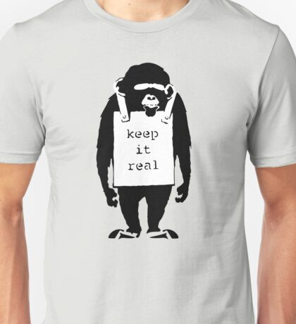 Banksy Keep it Real Unisex T-Shirt