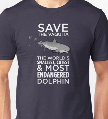 Save the Vaquita Unisex T-Shirt