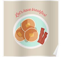 Let's have breakfast Poster