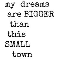 Small Town Dreams  Photographic Print