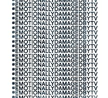 #Emotionally Damaged By TV on Repeat by edtv