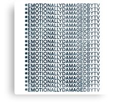 #Emotionally Damaged By TV on Repeat Metal Print