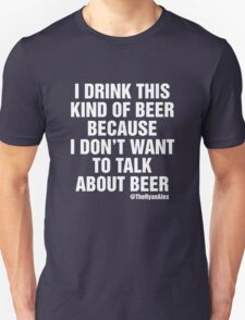 I Drink This Beer T-Shirt