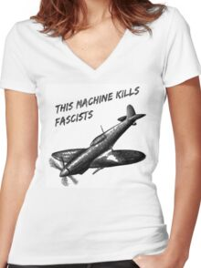 This Machine Kills Fascists Women's Fitted V-Neck T-Shirt