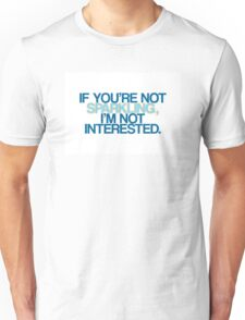Not Sparkling? Not Interested! T-Shirt