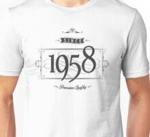 Since 1958 Unisex T-Shirt