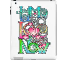Time to Love is always Now! ( original ver. ) iPad Case/Skin