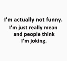 I'm Actually Not Funny by Chris  Bradshaw