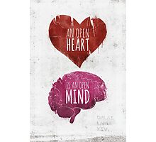 Open Heart, Open Mind Photographic Print